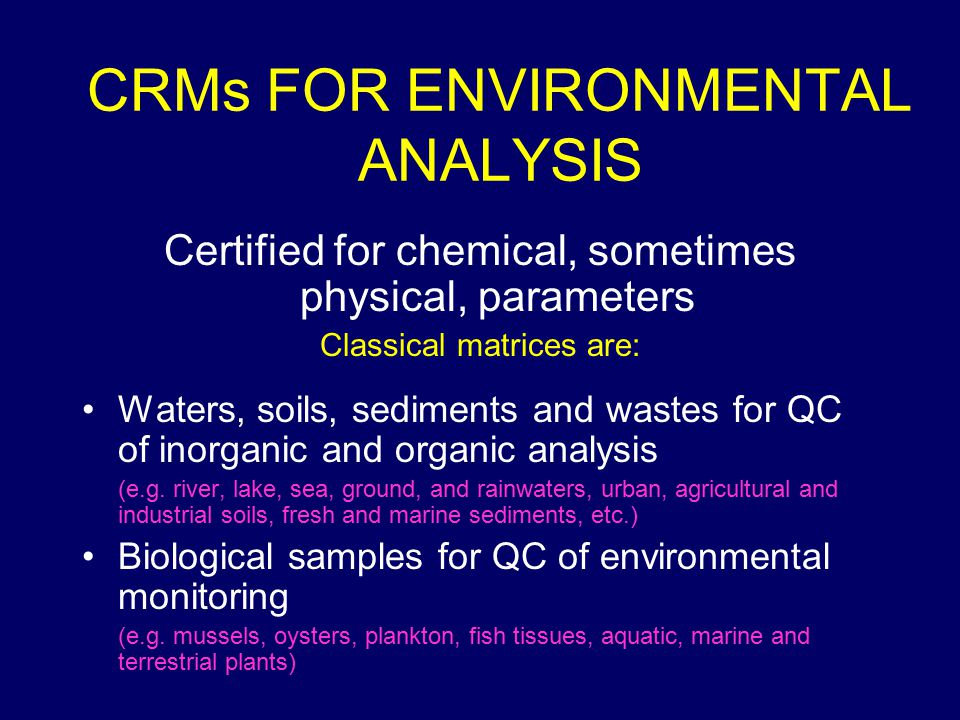 CRMs FOR ENVIRONMENTAL ANALYSIS