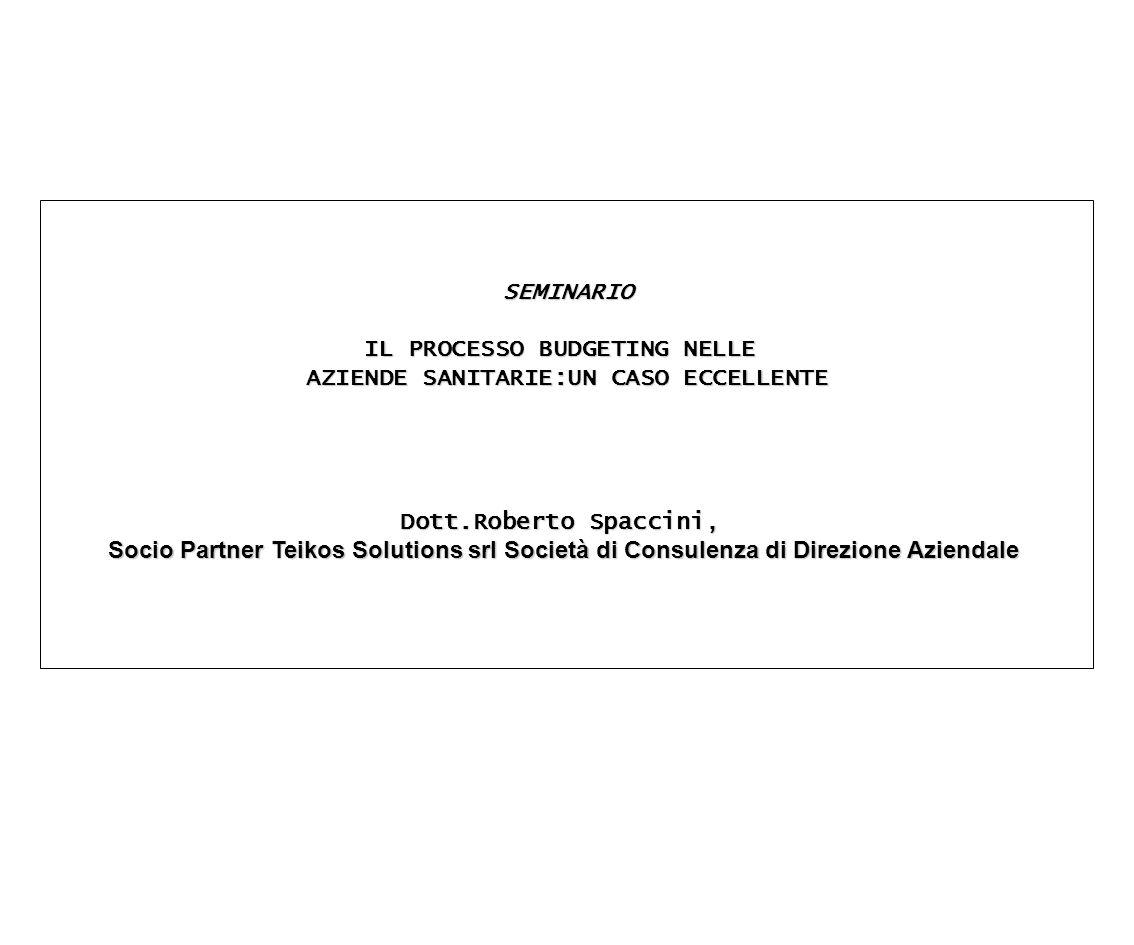 IL PROCESSO BUDGETING NELLE AZIENDE SANITARIE:UN CASO ECCELLENTE