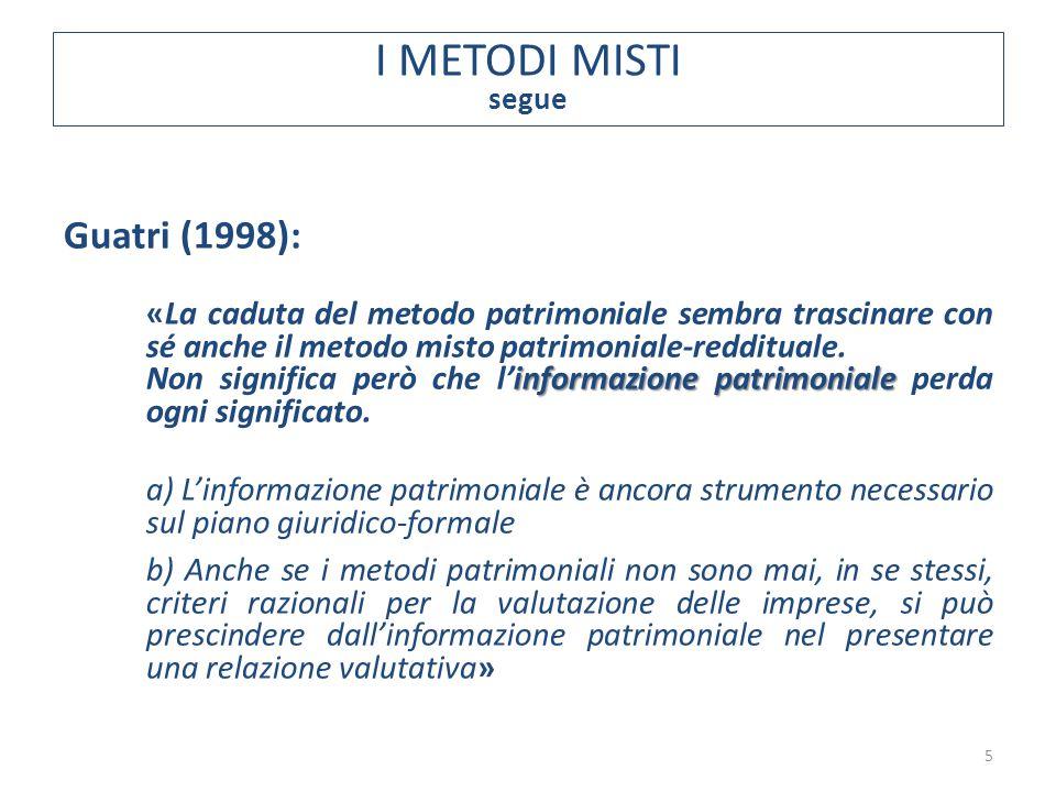 I METODI MISTI Guatri (1998):