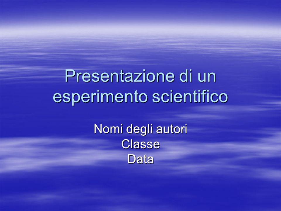 Presentazione di un esperimento scientifico