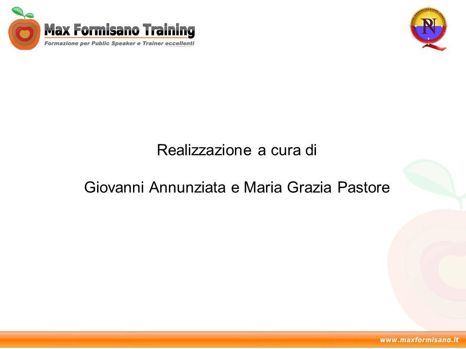 Realizzazione a cura di Giovanni Annunziata e Maria Grazia Pastore