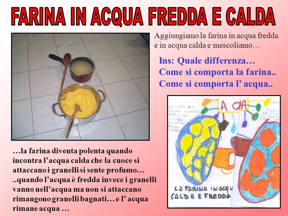 FARINA IN ACQUA FREDDA E CALDA