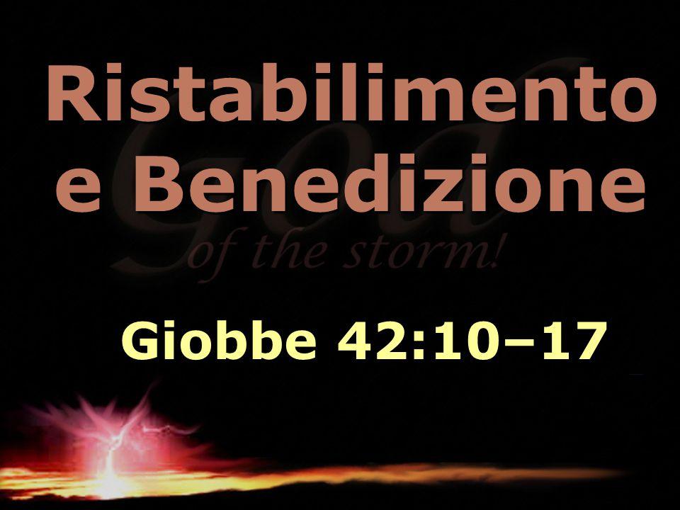 Ristabilimento e Benedizione