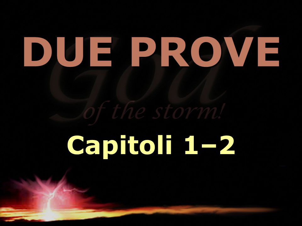 DUE PROVE Capitoli 1–2