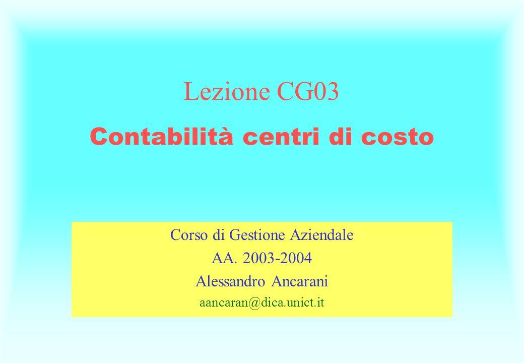 Lezione CG03 Contabilità centri di costo