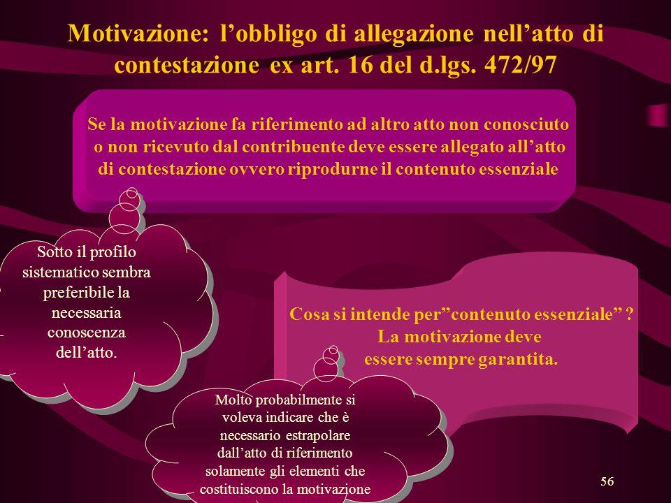 Motivazione: l'obbligo di allegazione nell'atto di contestazione ex art. 16 del d.lgs. 472/97