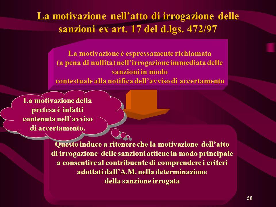 La motivazione nell'atto di irrogazione delle sanzioni ex art. 17 del d.lgs. 472/97