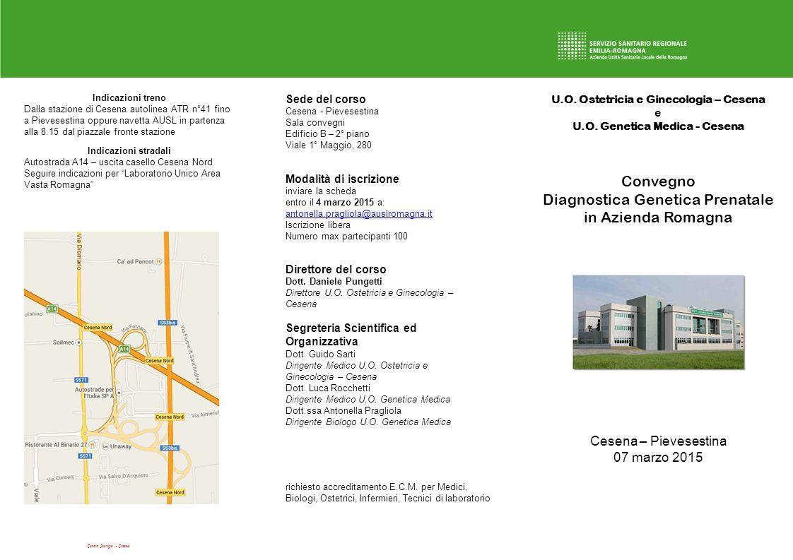 U.O. Ostetricia e Ginecologia – Cesena e U.O. Genetica Medica - Cesena