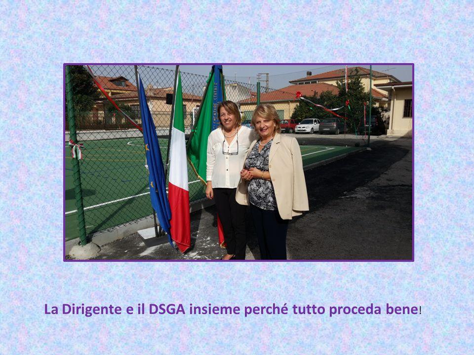 La Dirigente e il DSGA insieme perché tutto proceda bene!