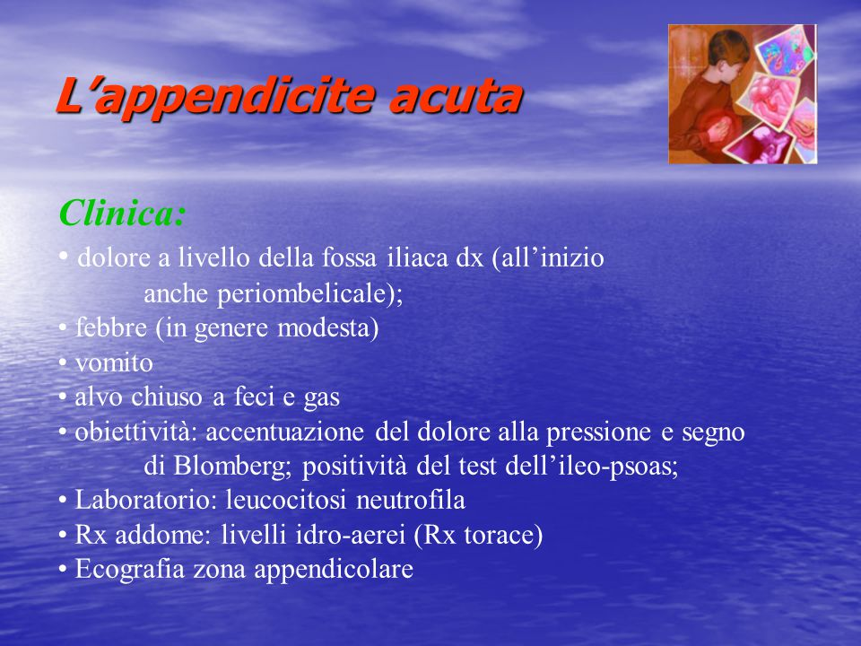 L'appendicite acuta Clinica: