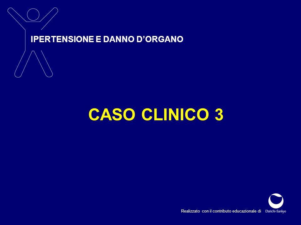 CASO CLINICO 3 IPERTENSIONE E DANNO D'ORGANO