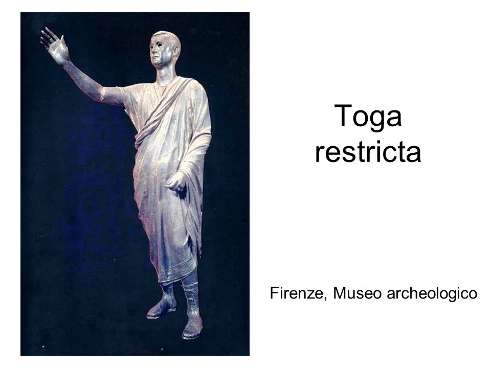 Toga restricta Firenze, Museo archeologico