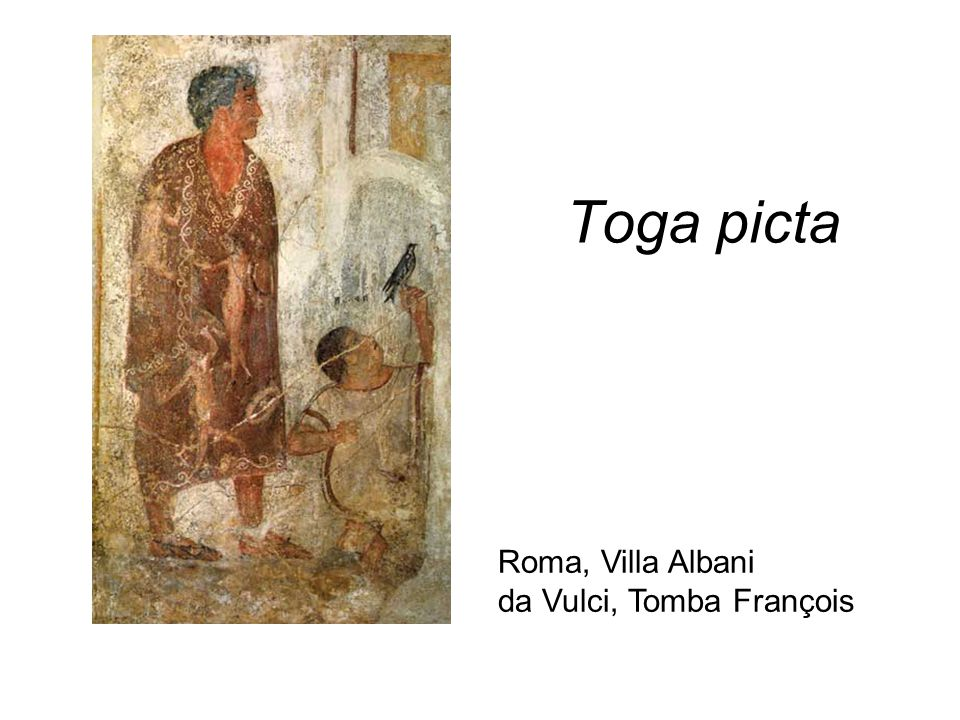 Toga picta Roma, Villa Albani da Vulci, Tomba François