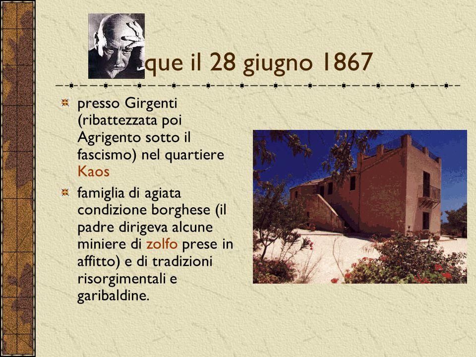 nacque il 28 giugno 1867 presso Girgenti (ribattezzata poi Agrigento sotto il fascismo) nel quartiere Kaos.