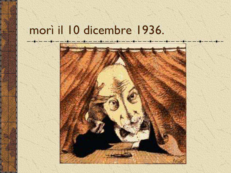 morì il 10 dicembre 1936.