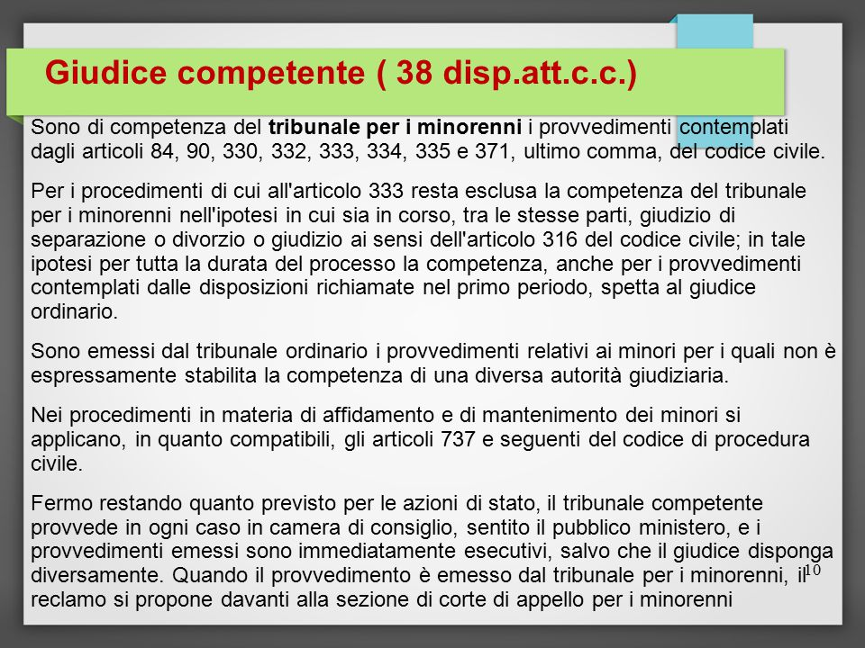 Giudice competente ( 38 disp.att.c.c.)