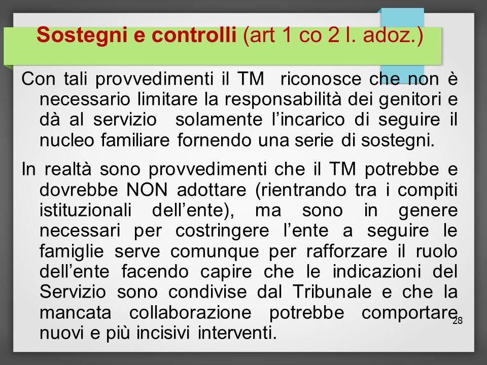 Sostegni e controlli (art 1 co 2 l. adoz.)