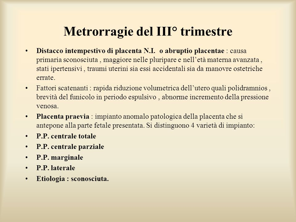 Metrorragie del III° trimestre