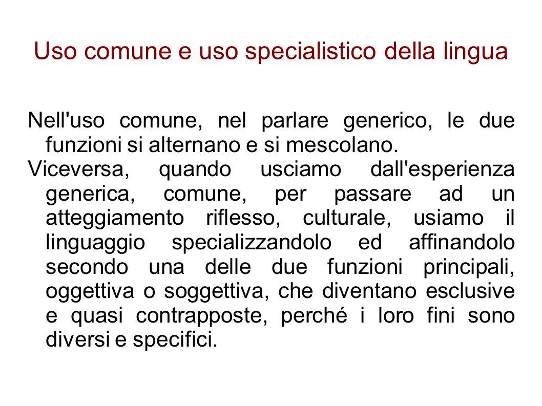 Uso comune e uso specialistico della lingua