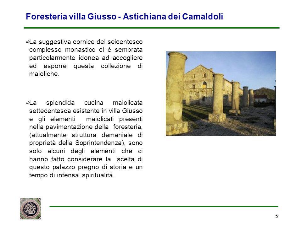 Foresteria villa Giusso - Astichiana dei Camaldoli
