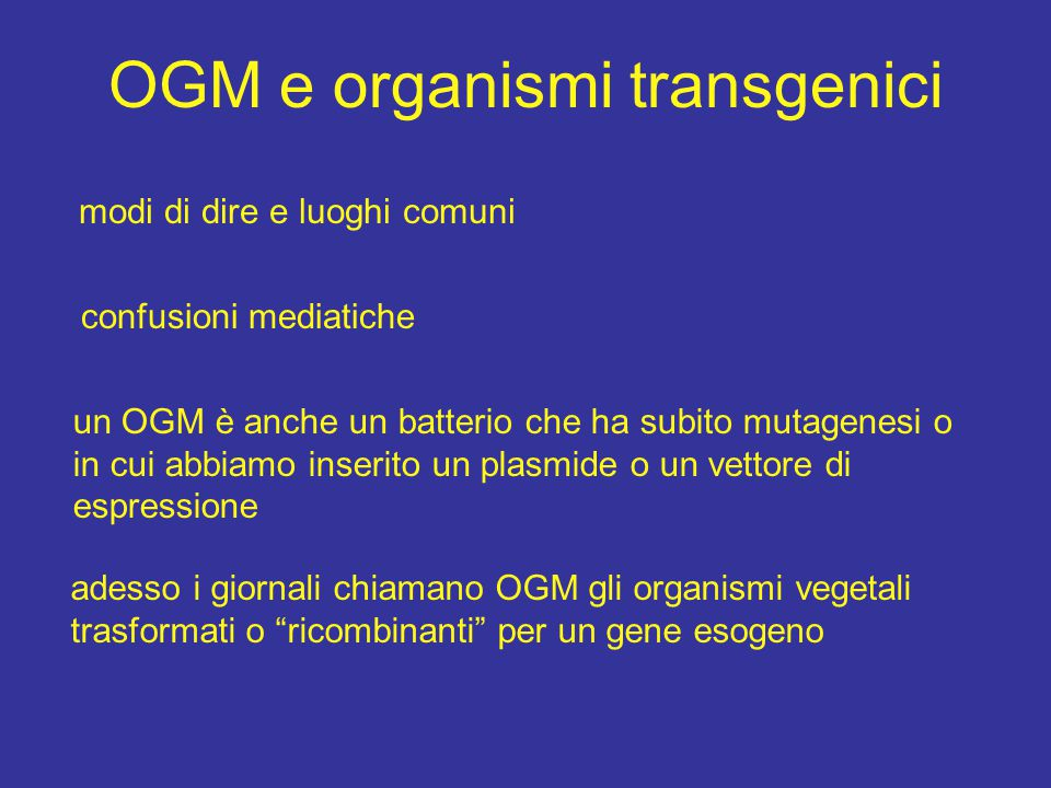 OGM e organismi transgenici