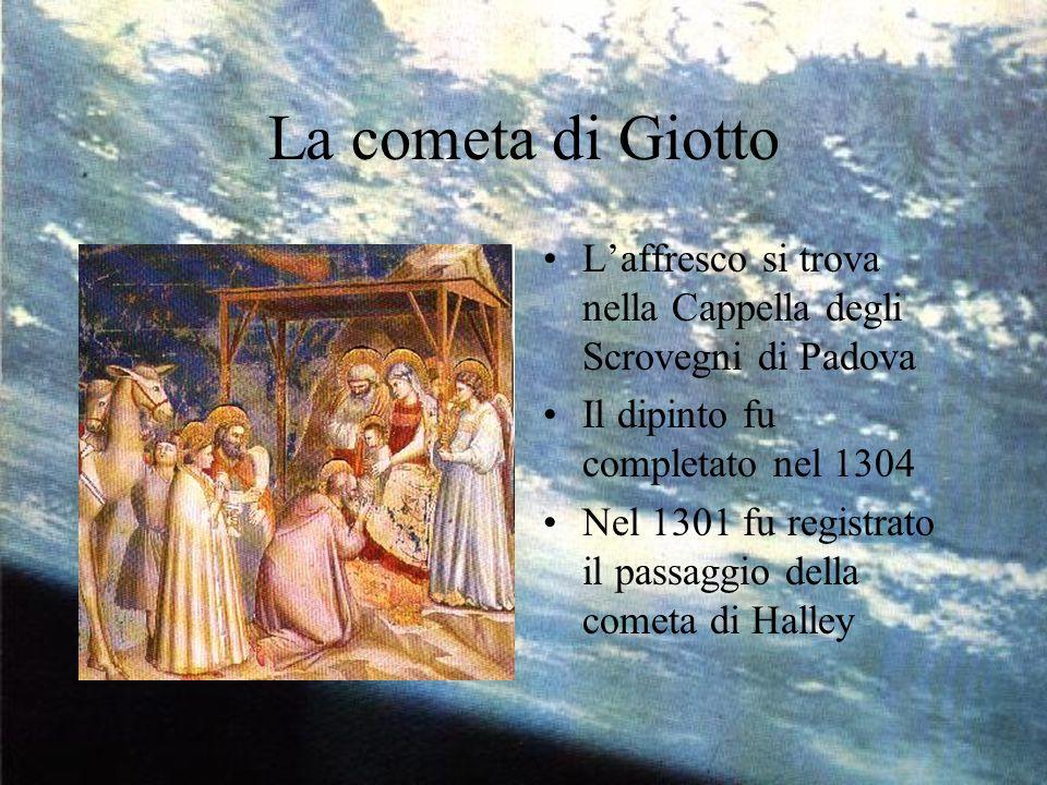 La cometa di Giotto L'affresco si trova nella Cappella degli Scrovegni di Padova. Il dipinto fu completato nel 1304.