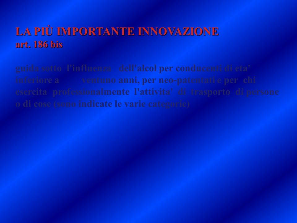 LA PIÙ IMPORTANTE INNOVAZIONE