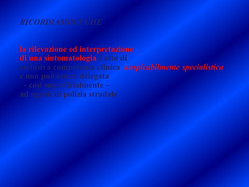 la rilevazione ed interpretazione di una sintomatologia è atto di