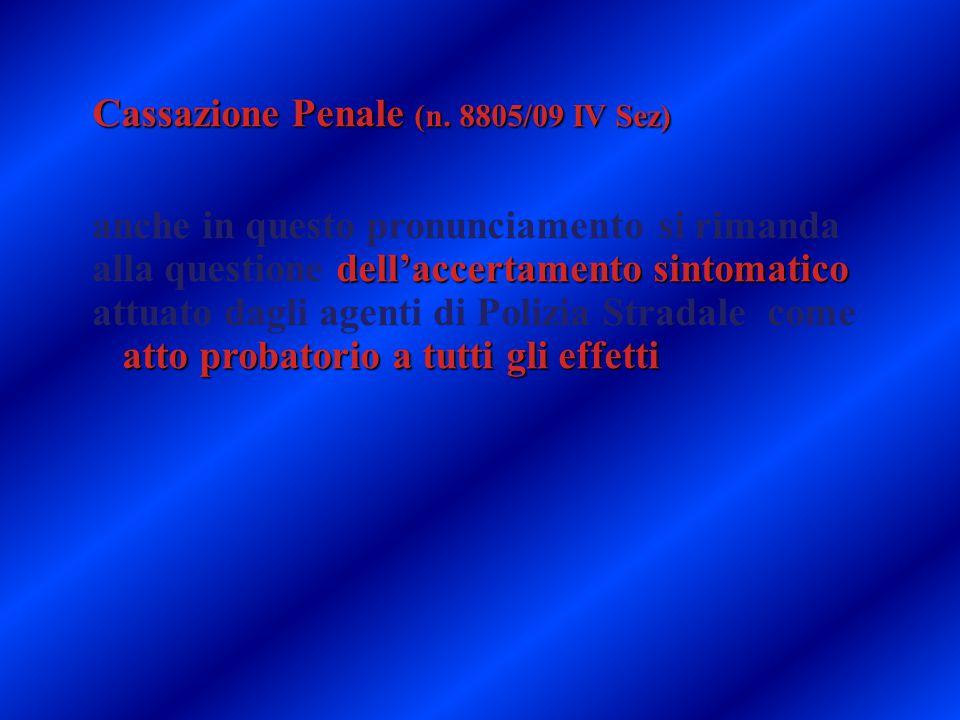 Cassazione Penale (n. 8805/09 IV Sez)