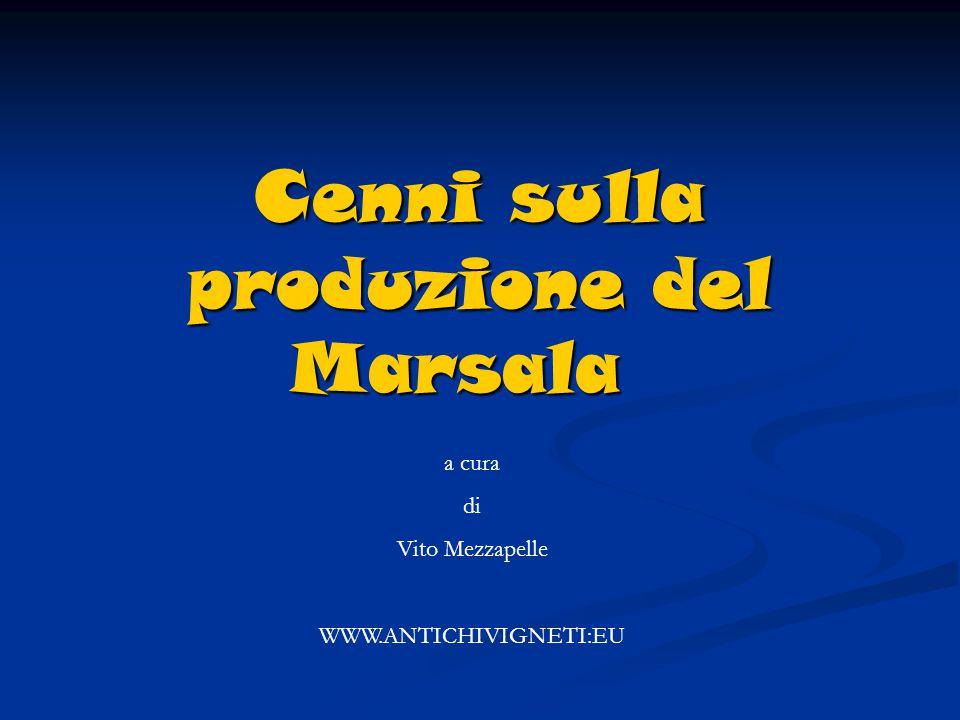 Cenni sulla produzione del Marsala