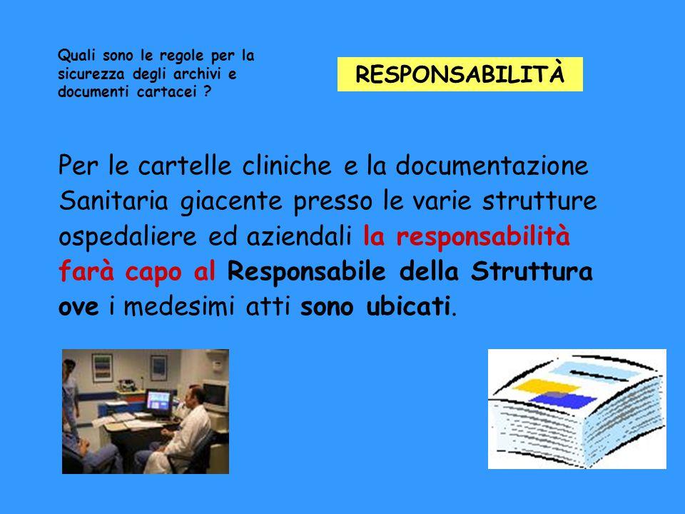 Per le cartelle cliniche e la documentazione