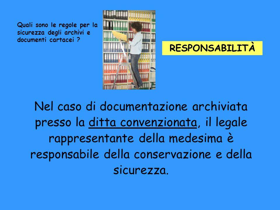 Nel caso di documentazione archiviata