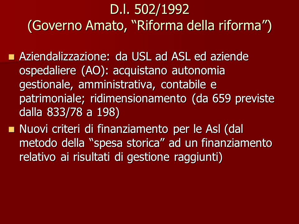 D.l. 502/1992 (Governo Amato, Riforma della riforma )