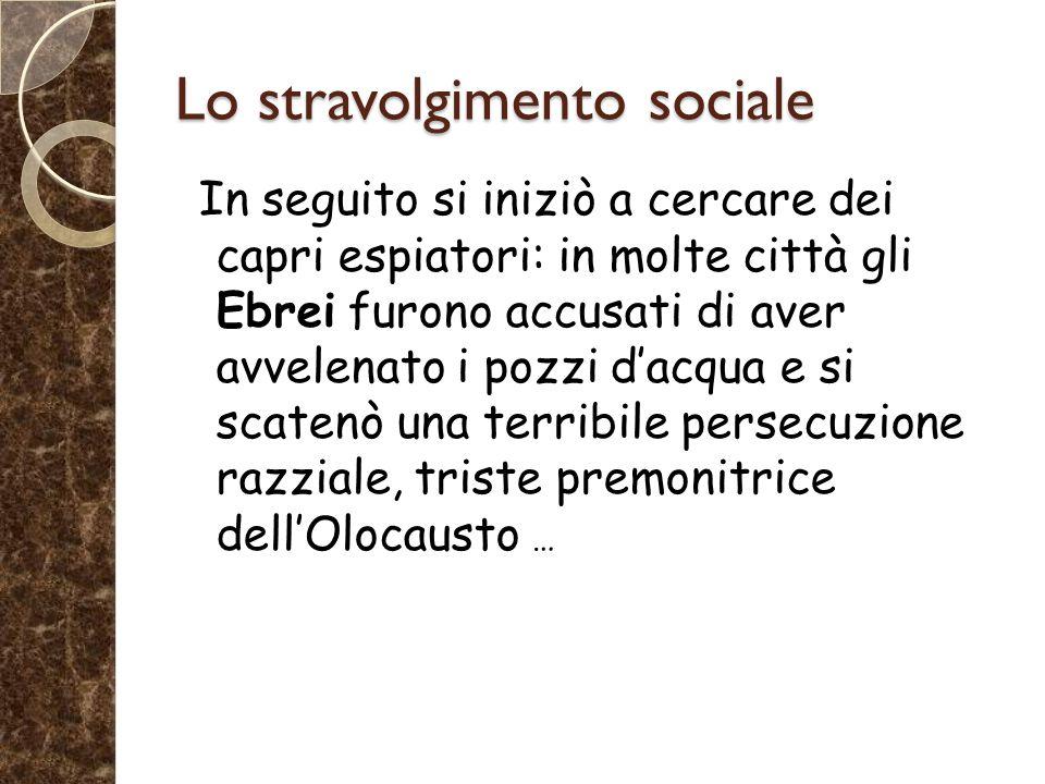 Lo stravolgimento sociale