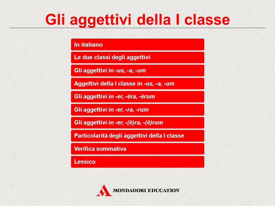 Gli aggettivi della I classe