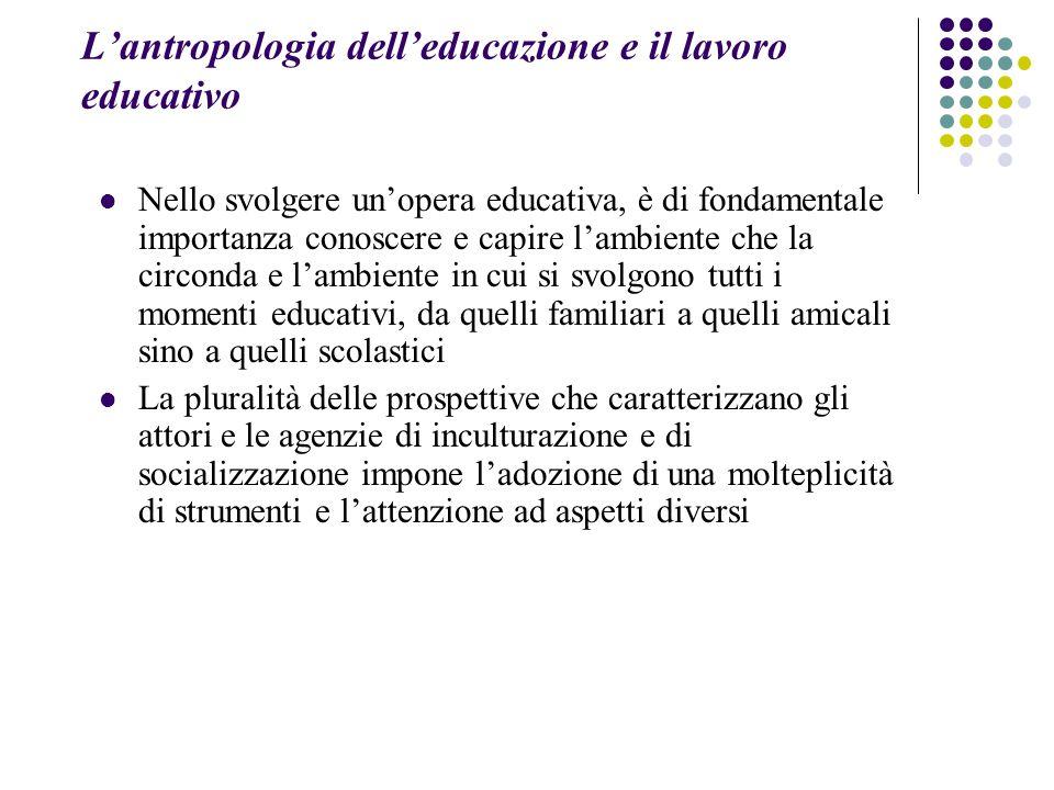 L'antropologia dell'educazione e il lavoro educativo