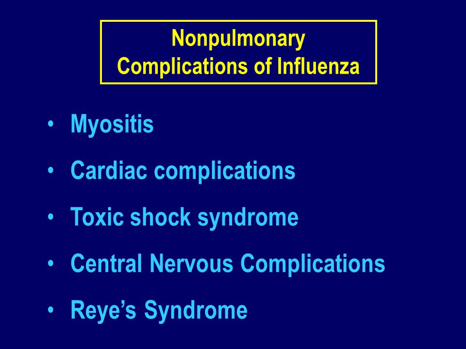 Nonpulmonary Complications of Influenza