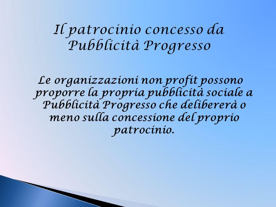 Il patrocinio concesso da Pubblicità Progresso