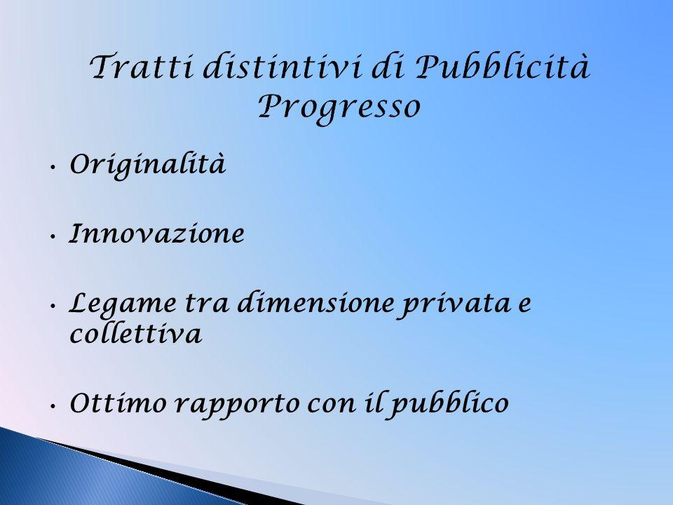 Tratti distintivi di Pubblicità Progresso