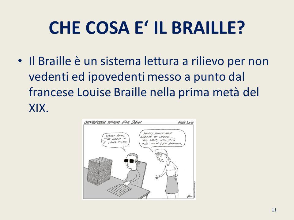 CHE COSA E' IL BRAILLE