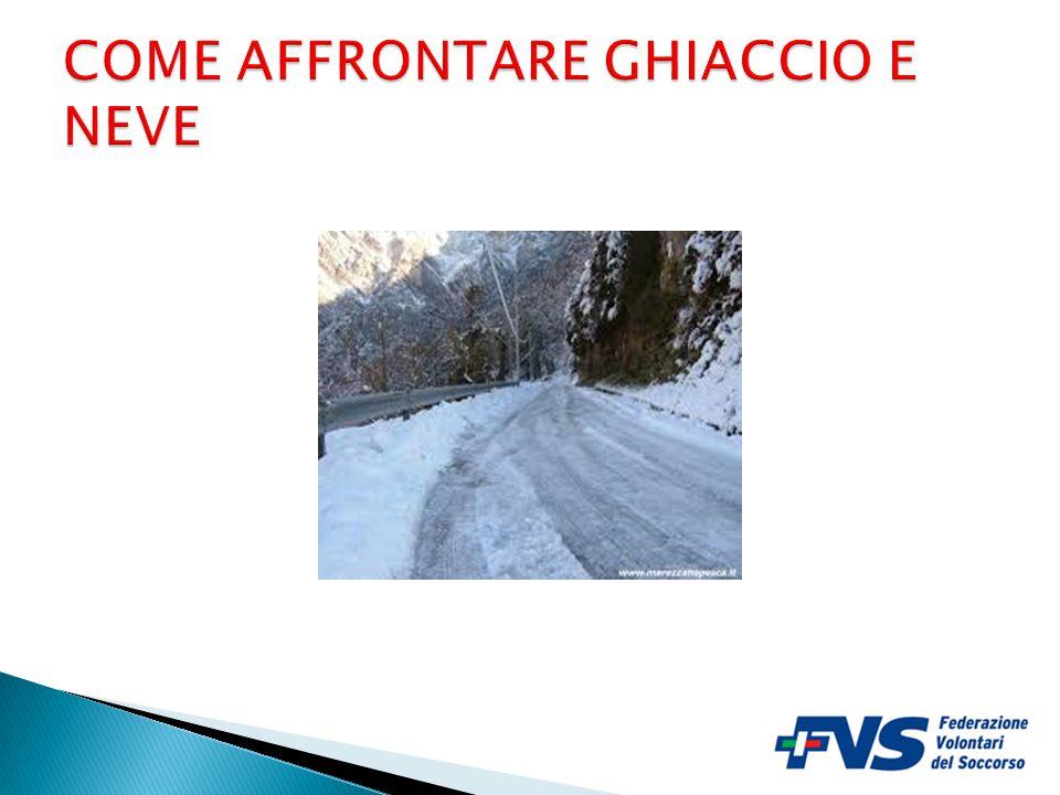 COME AFFRONTARE GHIACCIO E NEVE