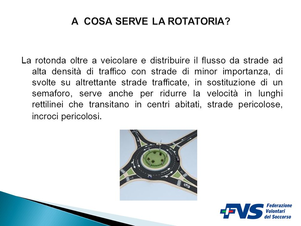 A COSA SERVE LA ROTATORIA