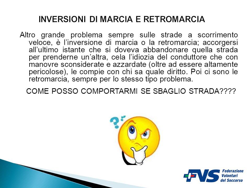 INVERSIONI DI MARCIA E RETROMARCIA