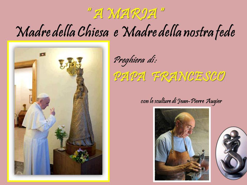 Madre della Chiesa e Madre della nostra fede