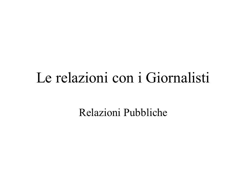 Le relazioni con i Giornalisti