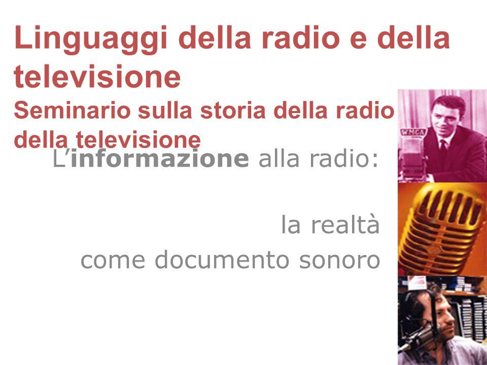 L'informazione alla radio: la realtà come documento sonoro