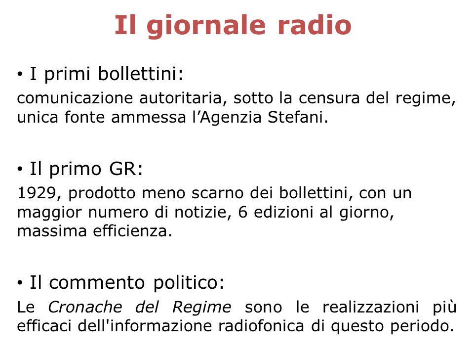 Il giornale radio I primi bollettini: Il primo GR: