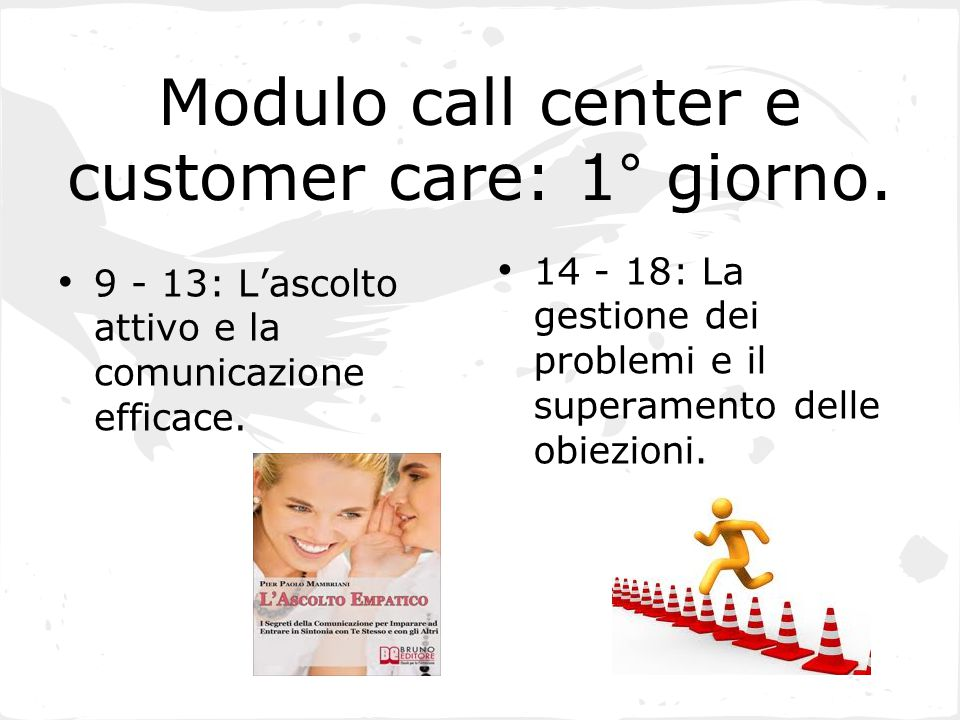 Modulo call center e customer care: 1° giorno.