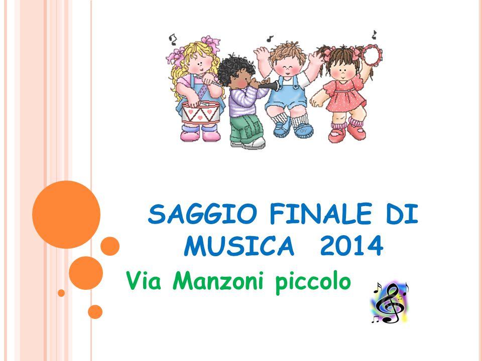 SAGGIO FINALE DI MUSICA 2014