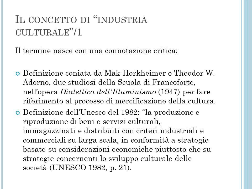 Il concetto di industria culturale /1